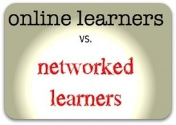 Strategies for moving from online to networked learning: background ... | Learning & Mind & Brain | Scoop.it
