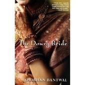 The Dowry Bride | The Mango Season ~ Arranged Marriage | Scoop.it