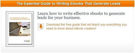 7 Ebooks to Write ASAP to Generate More Leads | Digital Strategies for Social Humans | Scoop.it