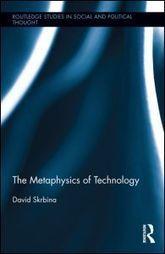 The Metaphysics of Technology | Internet Partnership | Scoop.it