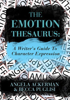 Writability: Writing Tool: THE EMOTION THESAURUS | Success For Writers: Work Hard & Make It Happen | Scoop.it