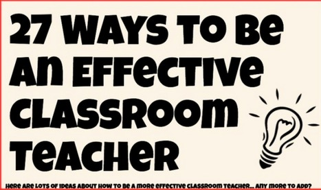 Interesting Visual Featuring 27 Ways to Be An Effective Teacher ~ Educational Technology and Mobile Learning | Personalized Learning 101 | Scoop.it