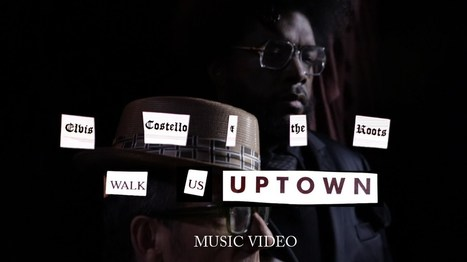 "Elvis Costello & The Roots - ""Walk Us Uptown"" Nuevo vídeo 