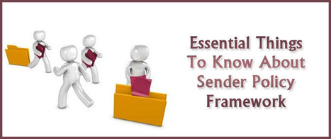 Essential Things To Know About Sender Policy Framework | best email marketing Tips | Scoop.it