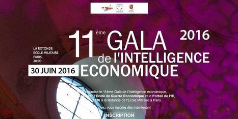 Rendez-vous au 11ème Gala de l'Intelligence économique | Veille et Intelligence Economique | Scoop.it
