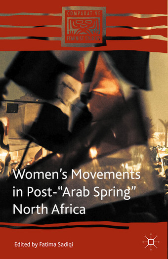 "Women's Movements in Post-""Arab Spring"" North Africa - Fatima Sadiqi - Palgrave Macmillan 