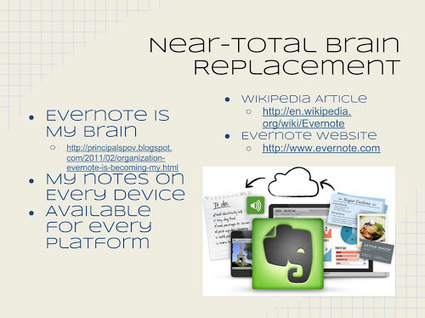 Near-Total Brain Replacement, Evernote. The Digital Principal, Part 3 | Digital Tools for Technology Integration | Scoop.it
