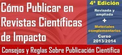4ª Ed. Curso y Artículo: Cómo Publicar en Revistas Científicas de Impacto   EC3metrics   EC3   Scoop.it