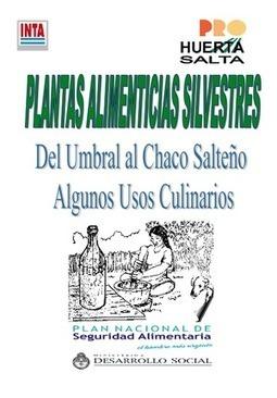 Plantas Alimenticias Silvestres — INTA | Plantas y alimentos | Scoop.it
