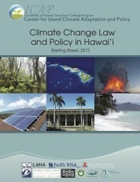 ICAP Reports Status of Climate Change Law and Policy in Hawai'i »   adapting to climate change   Scoop.it
