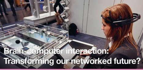 Brain-computer interaction: Transforming our networked future? | Futurewaves | Scoop.it