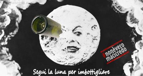 Segui la luna per imbottigliare (#nonèveromacicredo) | Vino e dintorni: a proposito di vini, bottiglie, tappi, etichette, bicchieri, il vino in cucina e... | Scoop.it