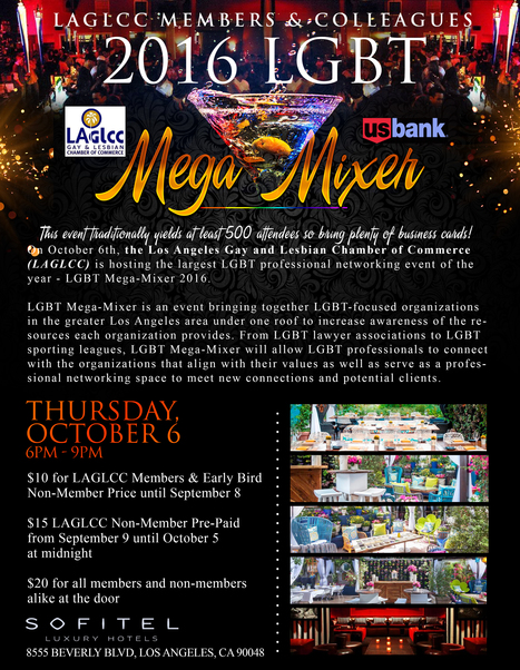 LGBT Mega-Mixer 2016 - Oct 6, 2016 - Los Angeles Gay & Lesbian Chamber of Commerce, CA | LGBT Online Media, Marketing and Advertising | Scoop.it