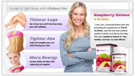 VitaBerry Trim Raspberry Ketone WeightLoss Solution - Risk Free Trial | stephen watson | Scoop.it