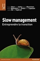 Slow Management - IndiceRH   Cité du Management   Scoop.it