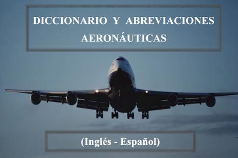 (ES) (EN) (PDF) - Diccionario de aeronáutica | galobart.net | Glossarissimo! | Scoop.it