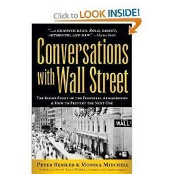 Conversations with Wall Street – The Inside Story of the Financial Armageddon & How To Prevent the Next One | Conciencia Colectiva | Scoop.it