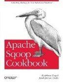Apache Sqoop Cookbook - Free eBook Share | Hadoop: Cloud Computing | Scoop.it