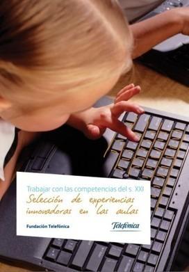 Libro - Selección de experiencias innovadoras en las aulas   Educacion, ecologia y TIC   Scoop.it