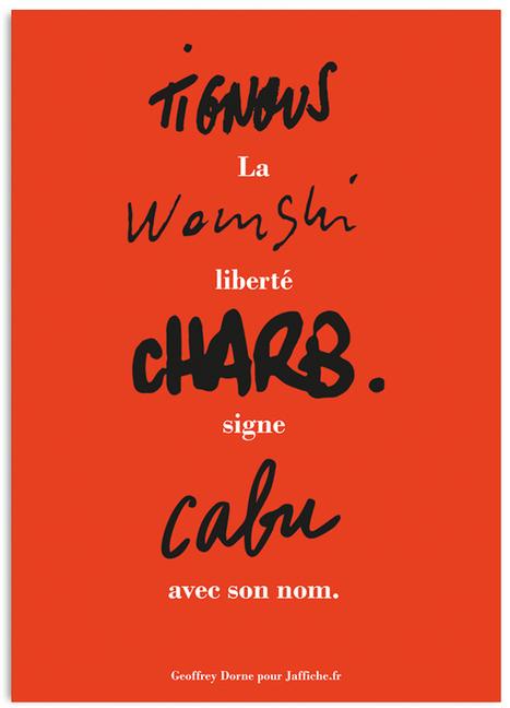 La liberté signe avec son nom. Pas le terrorisme. | J'affiche...! L'actualité en affiche - blog d'affiches par Geoffrey Dorne | Tout et rien | Scoop.it