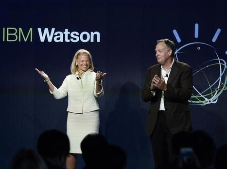 5 companies using IBM Watson to power their Business | EDU Plan | Scoop.it