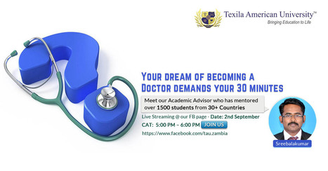 Your dream of becoming a Doctor demands your 30 minutes of Time on 2nd September 2016 | Texila Health plus | Scoop.it