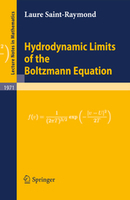 Hydrodynamic limits of the Boltzmann equation / Laure Saint-Raymond, Springer, 2009 | Bibliothèque de l'Ecole des Ponts ParisTech | Scoop.it