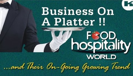 Hospitality, Tourism, Hotel And Catering Industries And Their On-Going Growing Trend | FIND NEW TARGETED CLIENTS | Scoop.it