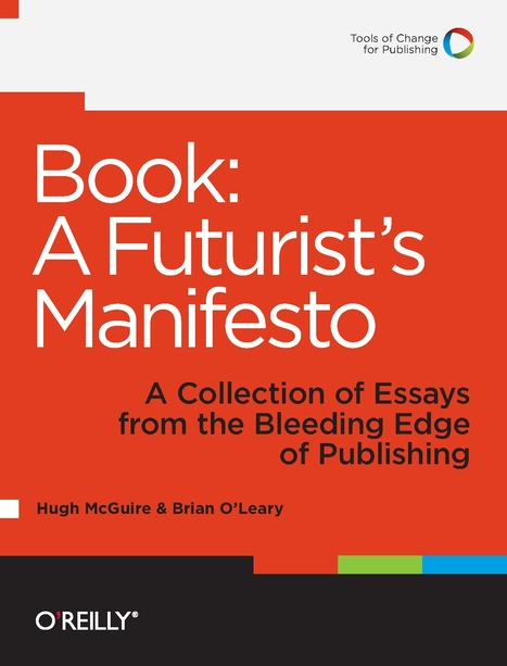 Book: A Futurist's Manifesto – Available Everywhere | PressBooks Blog | innovative libraries | Scoop.it