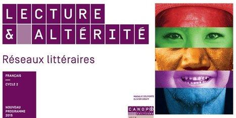 #Lecture & #altérité Réseaux littéraires Olivier Graff, Magalie Delporte @reseau_canope | loudoufinen | Scoop.it