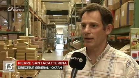 Dans les coulisses : Oxfam - RTBF Auvio   Commerce équitable et durable   Scoop.it