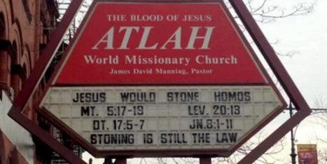 Anti-Gay Harlem Church Sign: 'Jesus Would Stone Homos' - Huffington Post | Christian Homophobia | Scoop.it