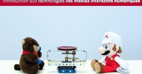 Introduction aux technologies des médias interactifs numériques | Educnum | Scoop.it
