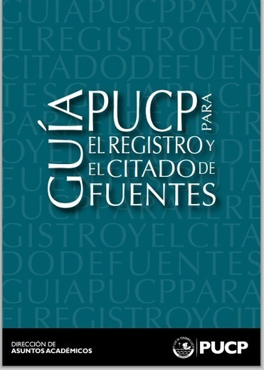 PUCP: Guía para el registro y el citado de fuentes | RedDOLAC | Scoop.it