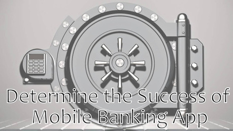 Factors that Determine the Success of Mobile Banking App | Awesome presentation | Scoop.it