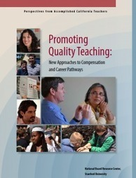 Report: Transform teaching by providing career opportunities | EdSource Today | Accomplished California Teachers Education News | Scoop.it