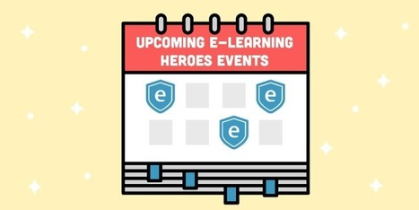 Boost Your Skills and Connect with E-Learning Heroes in Your Town | elearning stuff | Scoop.it