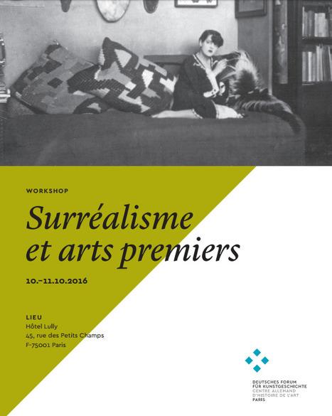10-11 octobre 2016 :: Surréalisme et arts premiers (75001) | TdF  |  Livres &  Littérature | Scoop.it