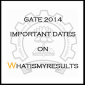 GATE 2014 Notifications and important dates on www.gate.iitkgp.ac.in | Exam Results 2014 | Scoop.it