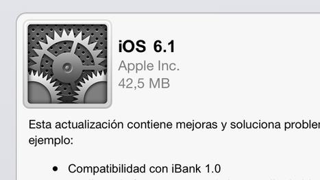 #iOS6.1 ya disponible, actualización de Siri, compatibilidad con iBank y nuevo modo gráfico a 48FPS   Desktop OS - News & Tools   Scoop.it