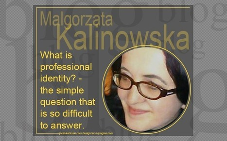 What is professional identity? - the simple question that is so difficult to answere-jungian.com | Jungian online magazine – news, books, blogs, conferences and more… | Articles, Quotes | Scoop.it