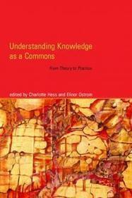 Understanding Knowledge as a Commons | The MIT Press | Learning Commons | Scoop.it