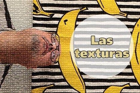 Elementos visuales del Lenguaje Visual. Las Texturas. | El Blog de Pato Giacomino | Scoop.it
