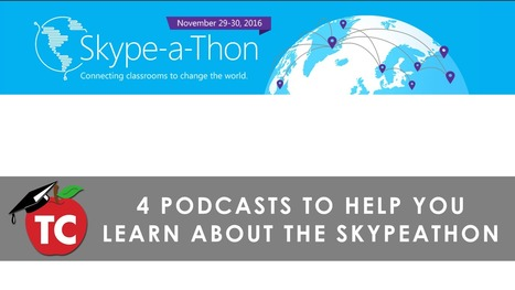 Skypeathon 2016: 4 Podcasts To Introduce Global Learning via Jeffrey Bradbury | Online-Learning | Scoop.it