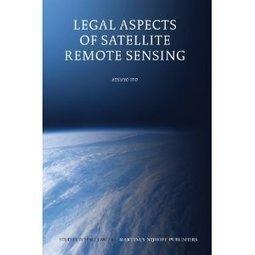 Downloads Legal Aspects of Satellite Remote Sensing | Remote Sensing & Plants | Scoop.it