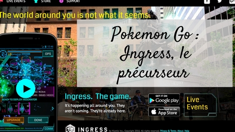 POKEMON GO : INGRESS, LE PRECURSEUR #hcsmeufr - Pharmageek | GAMIFICATION & SERIOUS GAMES IN HEALTH by PHARMAGEEK | Scoop.it