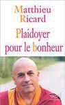 Livre: Plaidoyer pour le BONHEUR - Matthieu Ricard | Le BONHEUR comme indice d'épanouissement social et économique. | Scoop.it