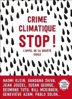 Crime climatique stop! L'appel de la société civile | Toxique, soyons vigilant ! | Scoop.it