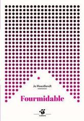 Fourmidable | Littérature jeunesse, roman album et autres | Scoop.it