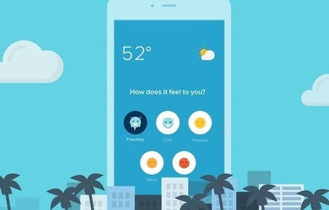 Crowdsourced weather app, Sunshine, now lets users train it to their temperaturetastes | Tools You Can Use | Scoop.it